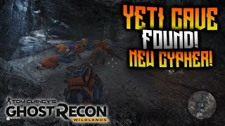 Ghost Recon Wildlands - YETI Cave Found! And NEW Cypher Found!