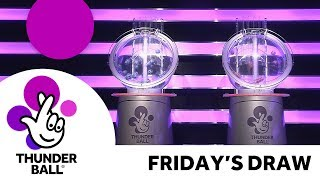 The National Lottery 'Thunderball' draw results from Friday 10th August 2018