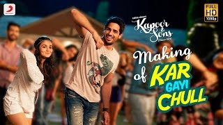Download Hindi Video Songs - Making of Kar Gayi Chull – Kapoor & Sons | Sidharth | Alia | Badshah | Amaal Mallik | Fazilpuria