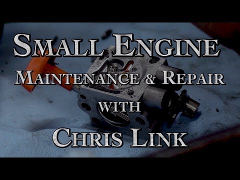Small Engine Repair And Maintenance Part 1