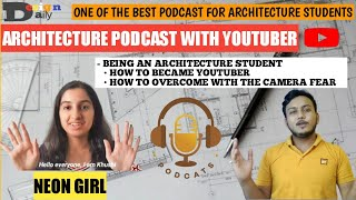 A day in the life of architecture students  with @Neongirl BROUGHT TO YOU BY VEER KOSARE.