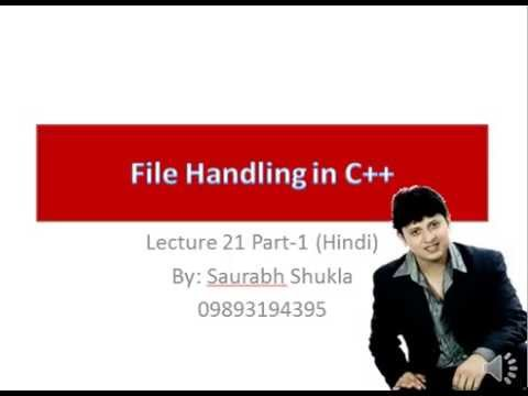 Lecture 21 File Handling in C++ Part 1 Hindi