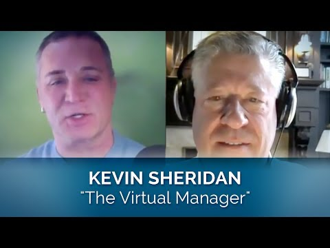 "Leadership & Loyalty Tips Podcast: ""The Virtual Manager"", Kevin Sheridan"