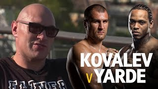 Tyson Fury's unique take on why Anthony Yarde should beat Sergey Kovalev