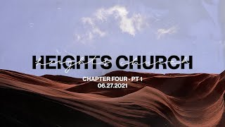 Chapter Four Part 1   LIVE   Heights Church