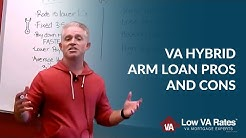 VA Hybrid ARM Loan Pros and Cons