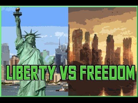Liberty VS Freedom