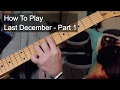 watch he video of 'Last December' Part 1 - Prince Guitar Lesson