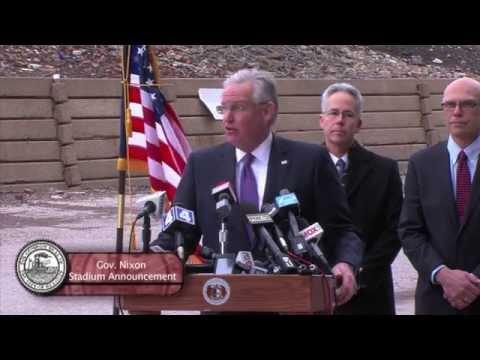 Governor Jay Nixon - Stadium Press Conference