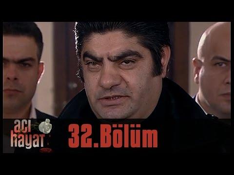 Acı Hayat 32.Bölüm Tek Part İzle (HD)