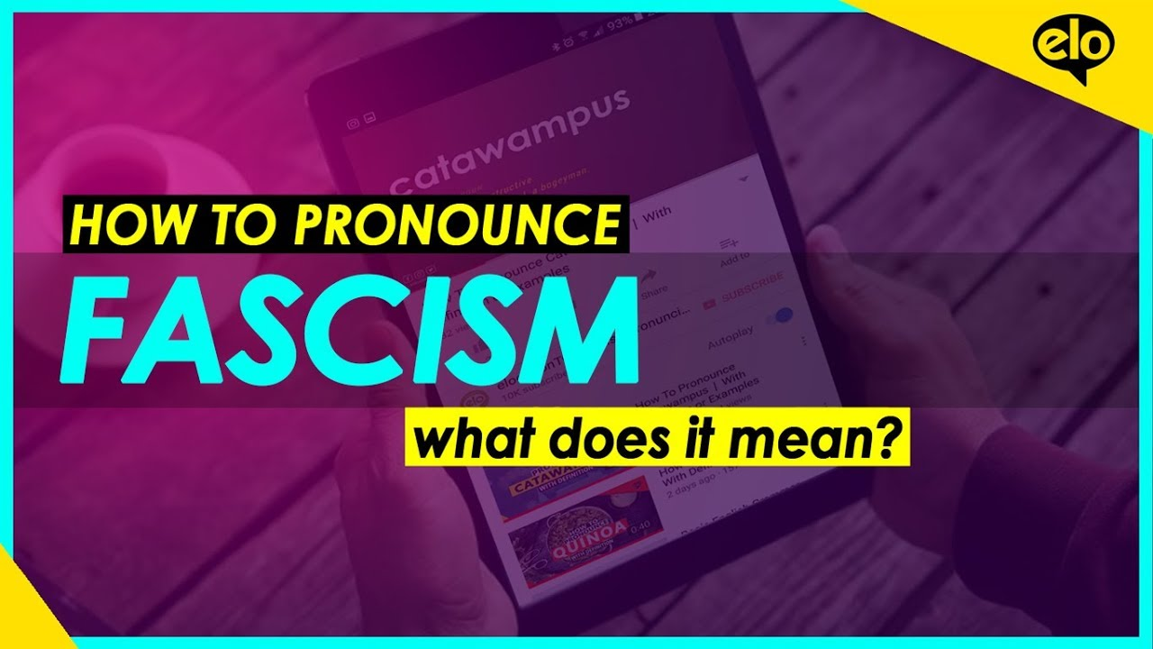 How To Pronounce Fascism With Definition Or Examples Youtube
