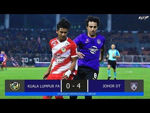 Kuala Lumpur FA 0 - 4 Johor DT (Highlight HD - Liga Super - 13/7/2019)