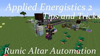 AE2 Tips and Tricks: Runic Altar Automation
