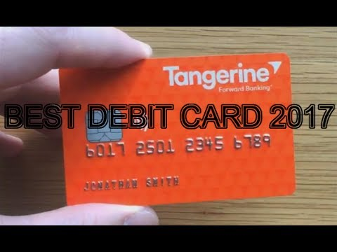 Tangerine Is The Best Canadian Debit Card And Mobile App 2017 Youtube