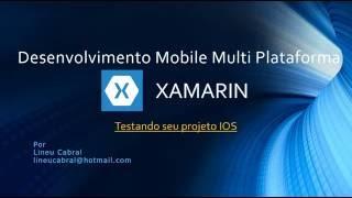 Xamarin  - Testando seu projeto IOS