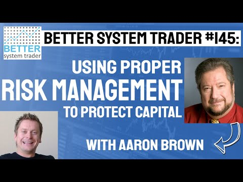 145: Protecting capital through proper Risk Management with Aaron Brown