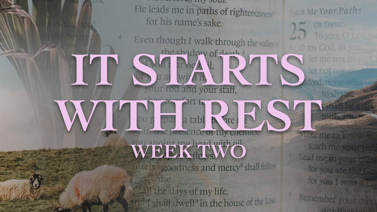 It Starts With Rest - Pastor Paul-  Jan. 10, 2021