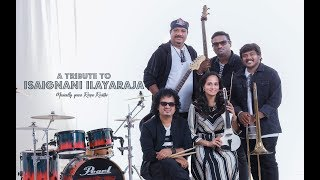 A Tribute To Isaignani Ilayaraja | Instrumental Medley | Roopa Revathi And The Band