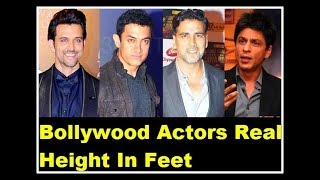 10 Bollywood Actors Real Height In Feet | Tallest and Shortest Bollywood Actors 2018|