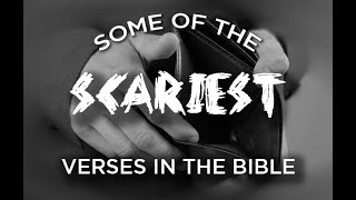 Some of the Scariest Verses in the Bible