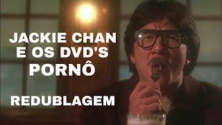 JACKIE CHAN E OS DVD'S PORNÔ