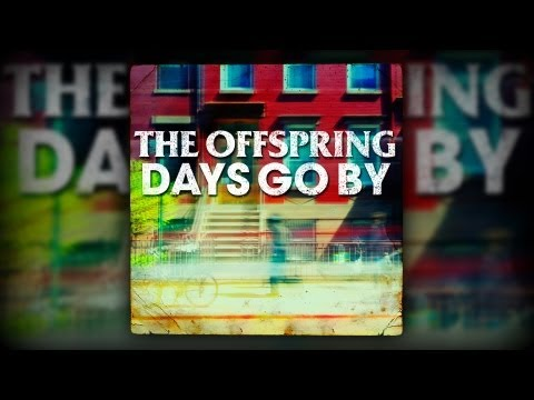 The Offspring - Days Go By Mp3