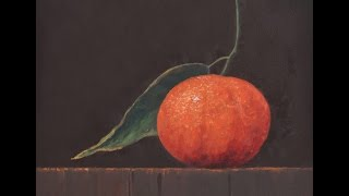 How to Paint a Tangerine With Oils Paints - Fruit