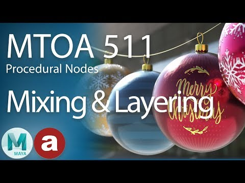 MtoA 511 | Mixing and Layering with Arnold and Maya