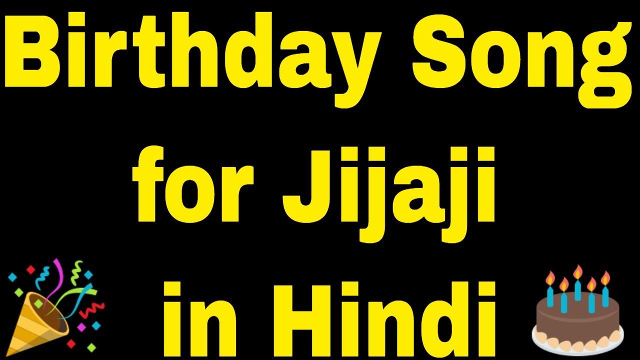 Birthday Song For Jijaji