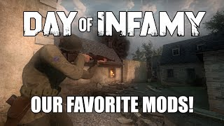 Some of our Favorite Day of Infamy Mods!