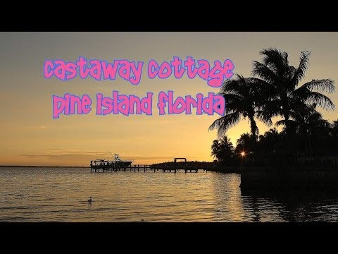 Cast Away Cottage Pine Island Florida