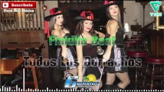 Todos-Los-Borrachos-DjFlakilloBeat-Cumbia ♫ ((♫ Grandes De La Costa Mix ♫ ))♫ - Cumbia Turra 2016