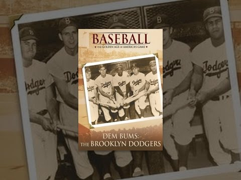 Dem Bums: The Brooklyn Dodgers