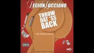Watch Legion Lucciano Throw Dat video