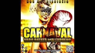 01.Carnaval 2016 By Varo Ratatá & AlexBueno