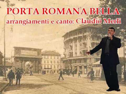 PORTA ROMANA BELLA - Claudio Merli