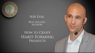 Nir Eyal: How to Create Habit-Forming Products