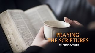 PRAYING THE SCRIPTURES | MILDRED SAWANT | HOLY SPIRIT INTERACTIVE
