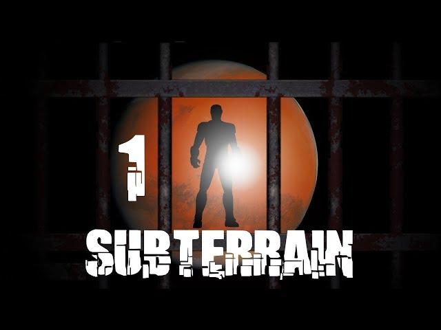 🎮 SUBTERRAIN #1 : Une prison très accueillante