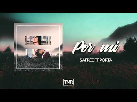 SAFREE | POR MI (CON PORTA)