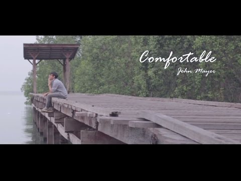 Comfortable - John Mayer [Music Video]