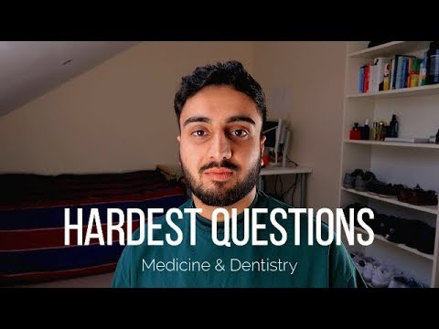 Most Difficult Interview Questions | Medicine & Dentistry