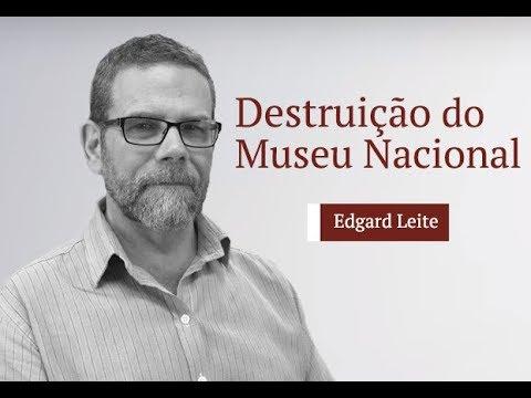 A destruição do Museu Nacional