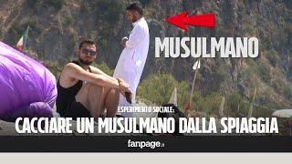 Musulmano cacciato dalla spiaggia. Le reazioni dei bagnanti [esperimento sociale]