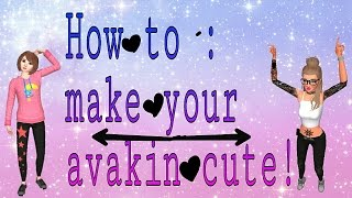 Avakinlife : how to make a cute avakin (girls)