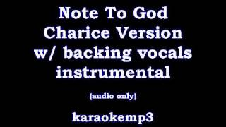 Note To God Charice Version with backing vocals Instrumental (Sept 24, 09)