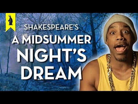 A Midsummer Night's Dream Shakespeare – Thug Notes Summary & Analysis