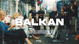CORONA - BALKAN (OFFICIAL VIDEO)