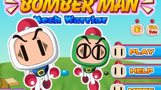 Bomber Man Mech Warrior Walkthrough
