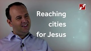 Reaching cities for Jesus